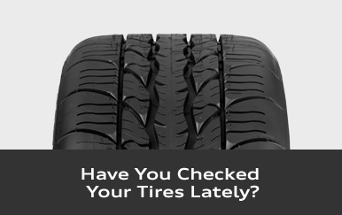 Have You Checked Your Tires