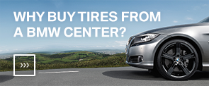 Why Buy Tires From A BMW Center?