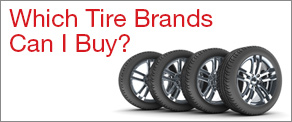 Which Tire Brands Can I Buy?