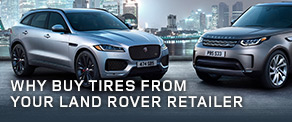 Why Buy Tires From Your Land Rover Retailer?